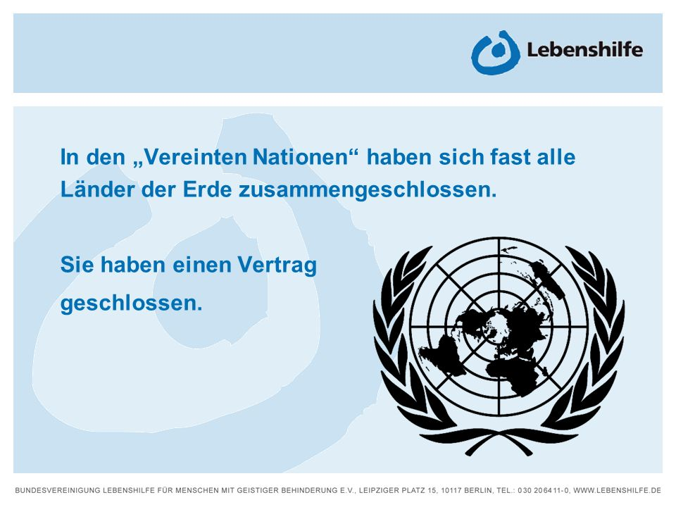 """In den """"Vereinten Nationen haben sich fast alle Länder der Erde zusammengeschlossen."""