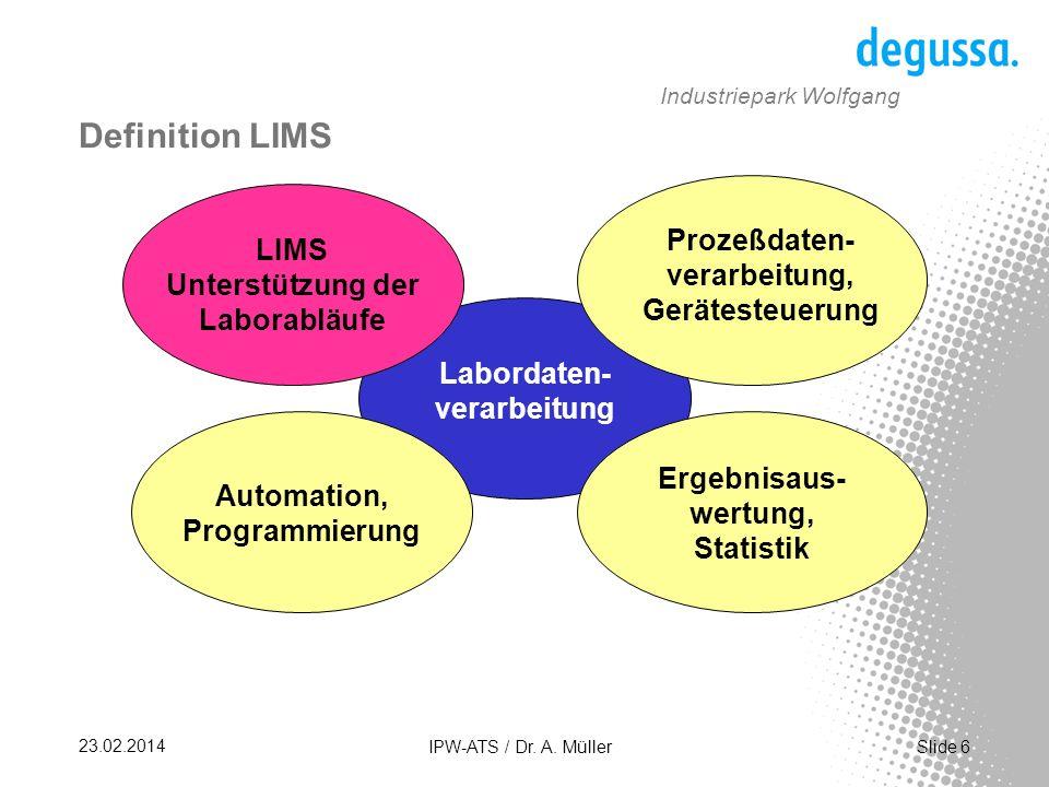 Definition LIMS LIMS Unterstützung der Laborabläufe