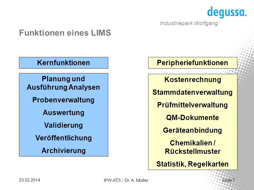 Funktionen eines LIMS Kernfunktionen Peripheriefunktionen