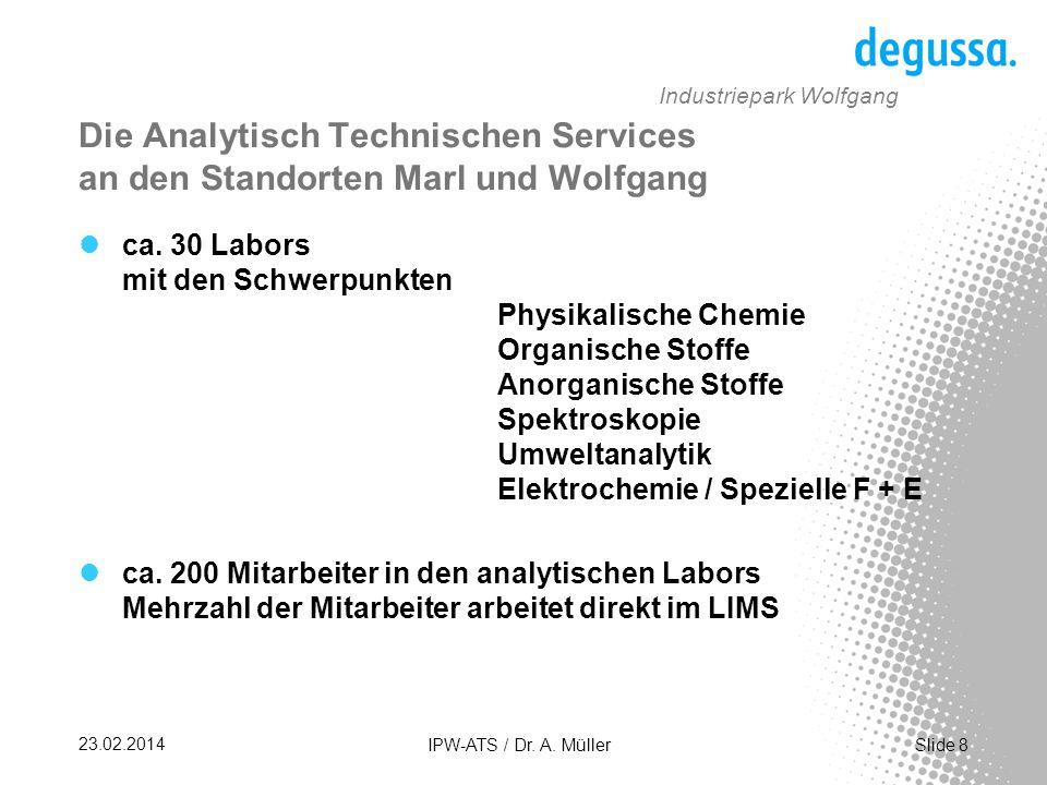 Die Analytisch Technischen Services an den Standorten Marl und Wolfgang