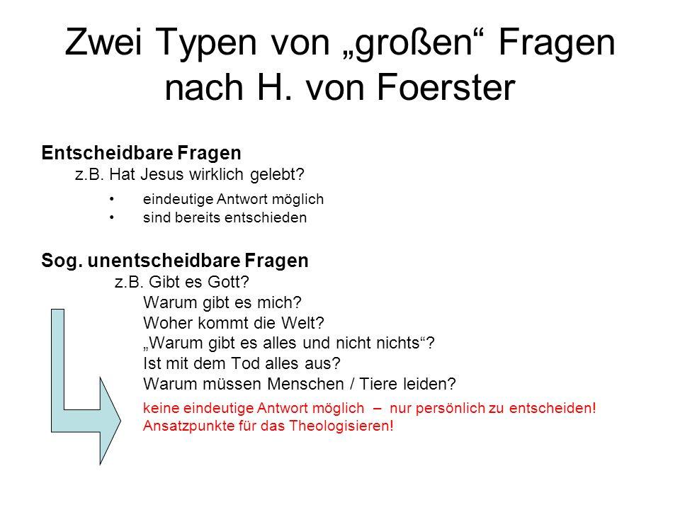 """Zwei Typen von """"großen Fragen nach H. von Foerster"""
