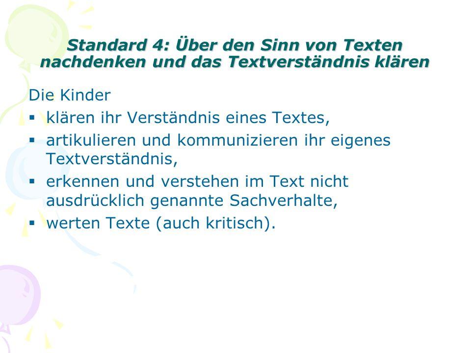 Standard 4: Über den Sinn von Texten nachdenken und das Textverständnis klären