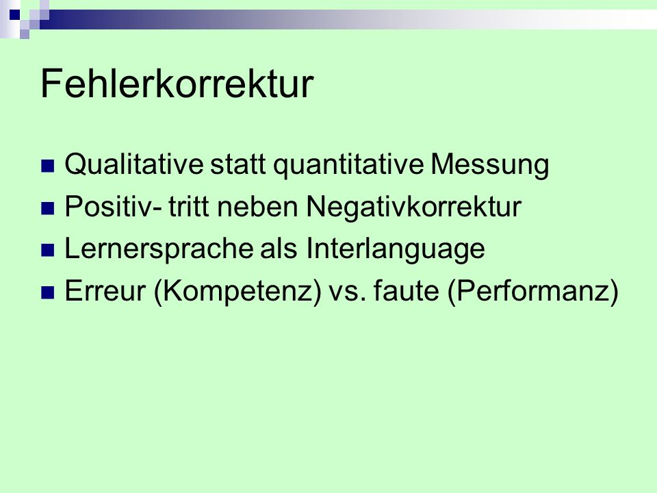 Fehlerkorrektur Qualitative statt quantitative Messung