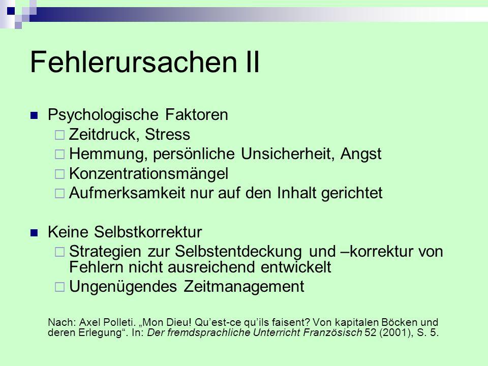 Fehlerursachen II Psychologische Faktoren Zeitdruck, Stress