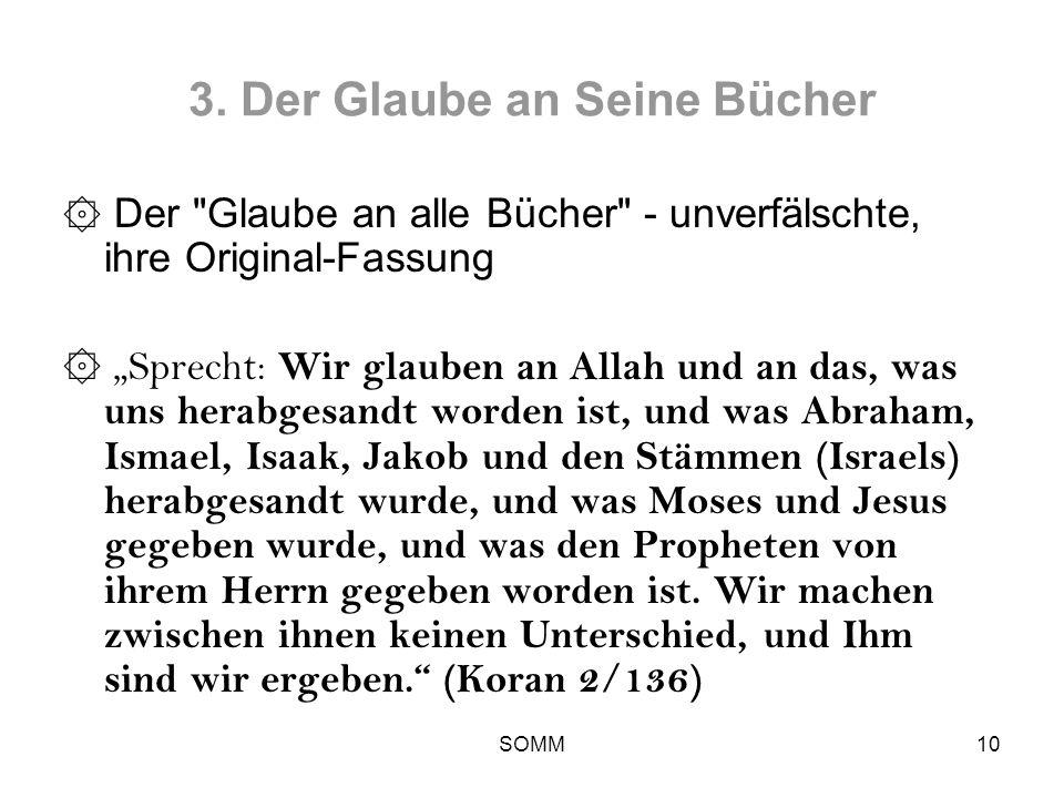 3. Der Glaube an Seine Bücher