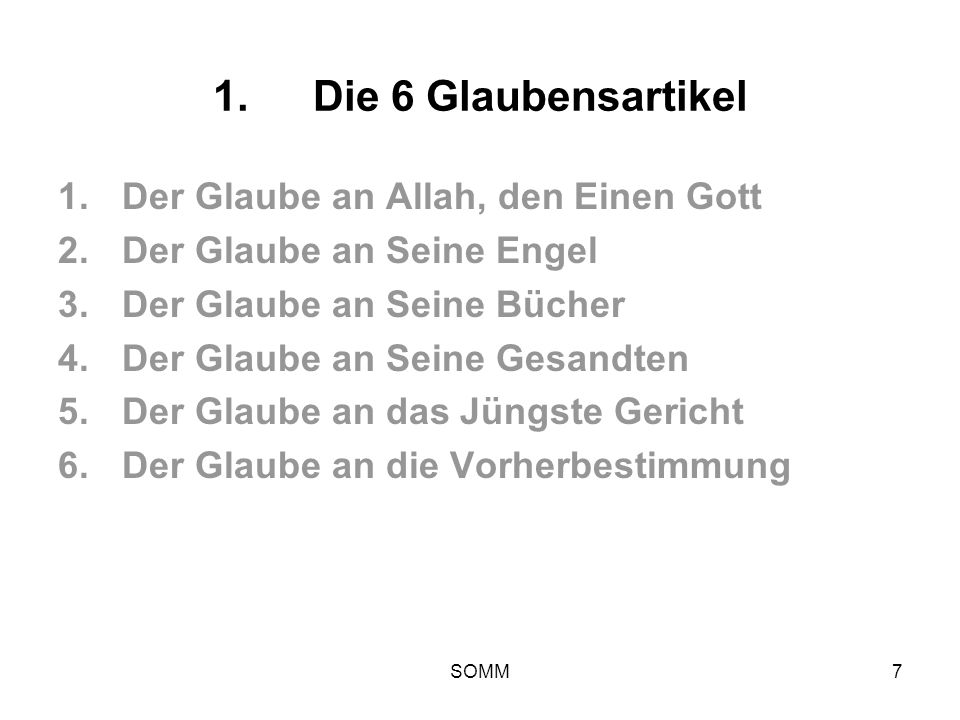 Die 6 Glaubensartikel Der Glaube an Allah, den Einen Gott