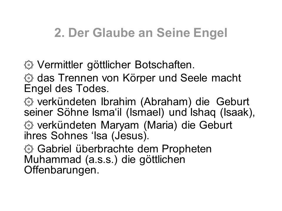 2. Der Glaube an Seine Engel