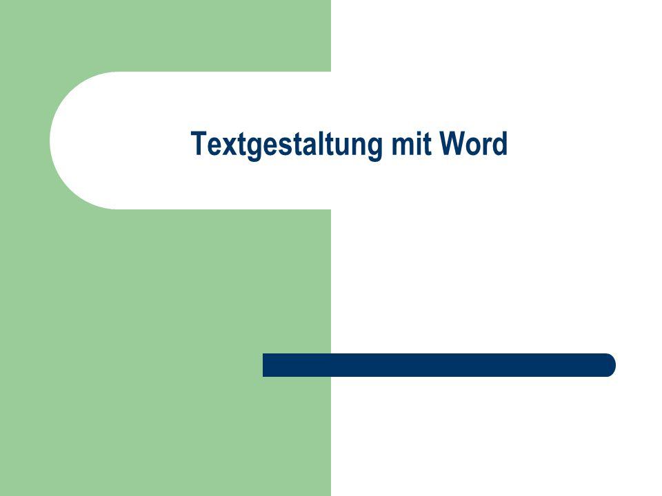 Textgestaltung mit Word