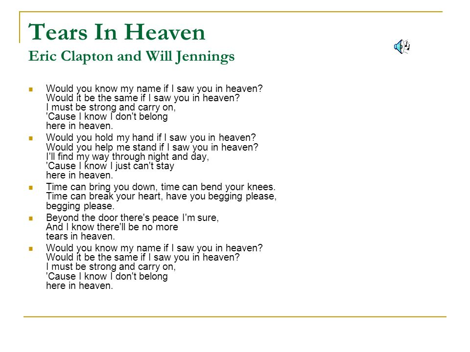 Tears In Heaven Eric Clapton and Will Jennings