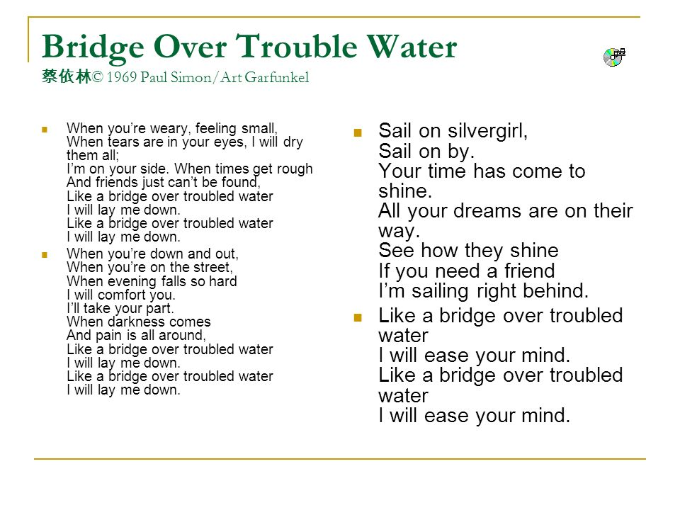 Bridge Over Trouble Water 蔡依林© 1969 Paul Simon/Art Garfunkel