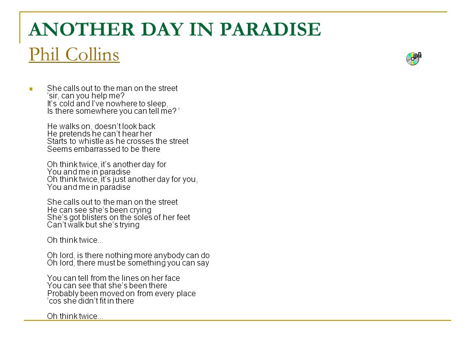ANOTHER DAY IN PARADISE Phil Collins