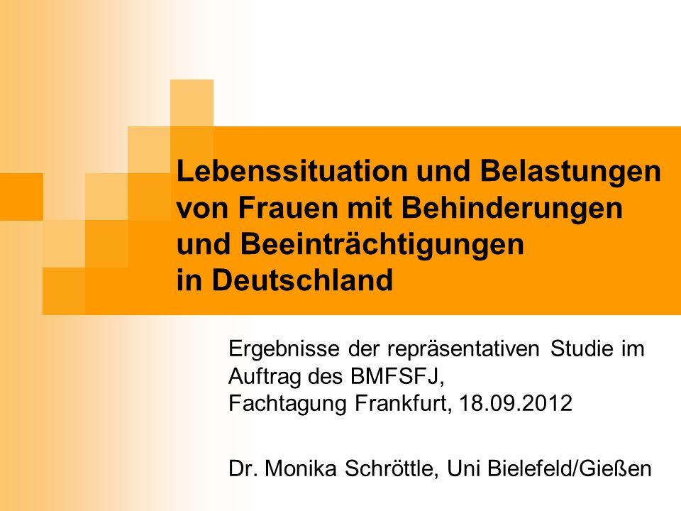 Lebenssituation und Belastungen von Frauen mit Behinderungen und Beeinträchtigungen in Deutschland