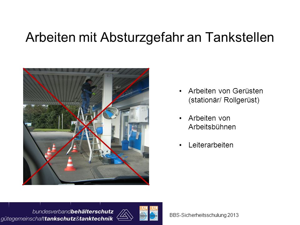 Arbeiten mit Absturzgefahr an Tankstellen