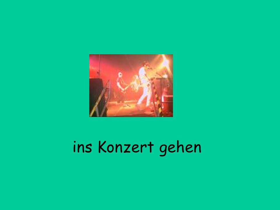 ins Konzert gehen