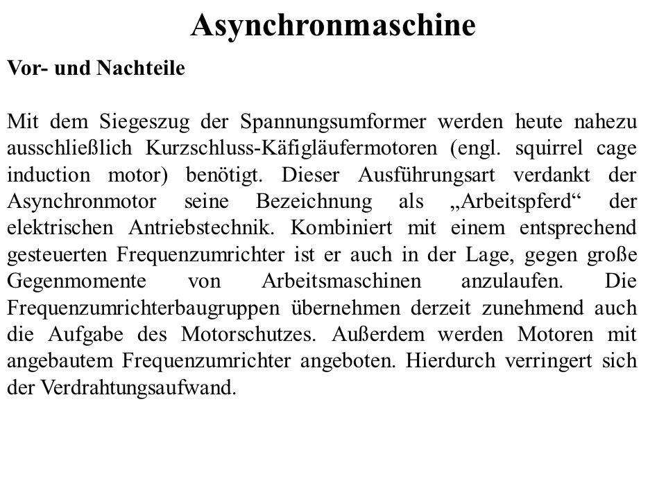 Asynchronmaschine Vor- und Nachteile