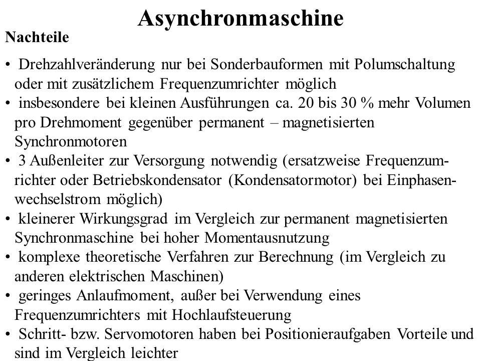 Asynchronmaschine Nachteile