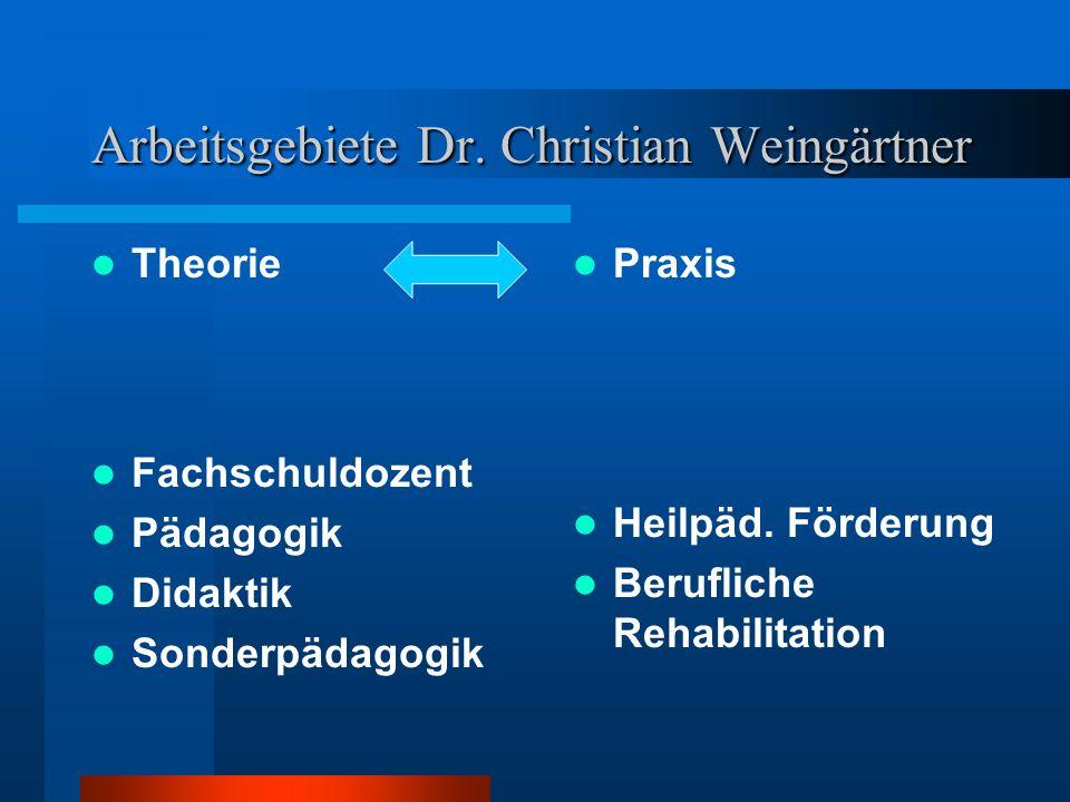 Arbeitsgebiete Dr. Christian Weingärtner