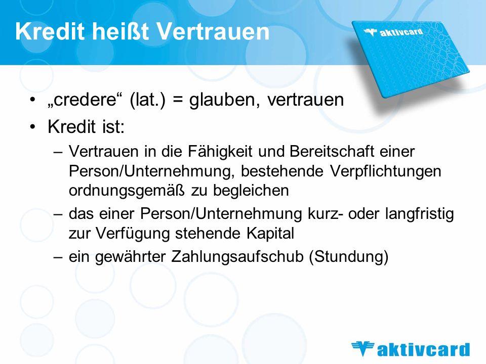 Kredit heißt Vertrauen