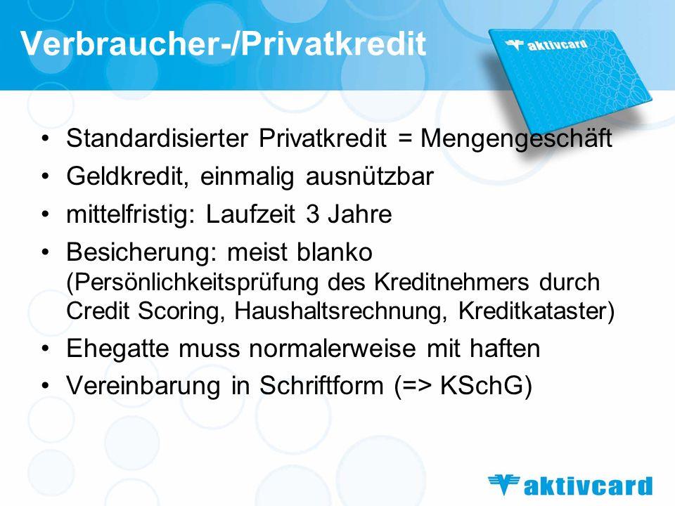 Verbraucher-/Privatkredit