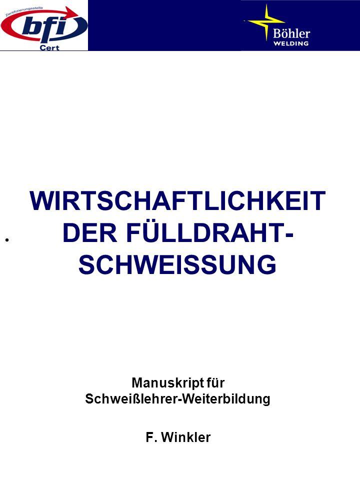 WIRTSCHAFTLICHKEIT DER FÜLLDRAHT-SCHWEISSUNG