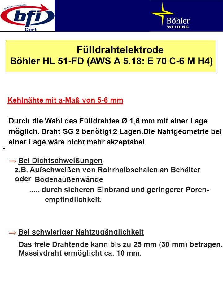 Fülldrahtelektrode Böhler HL 51-FD (AWS A 5.18: E 70 C-6 M H4)