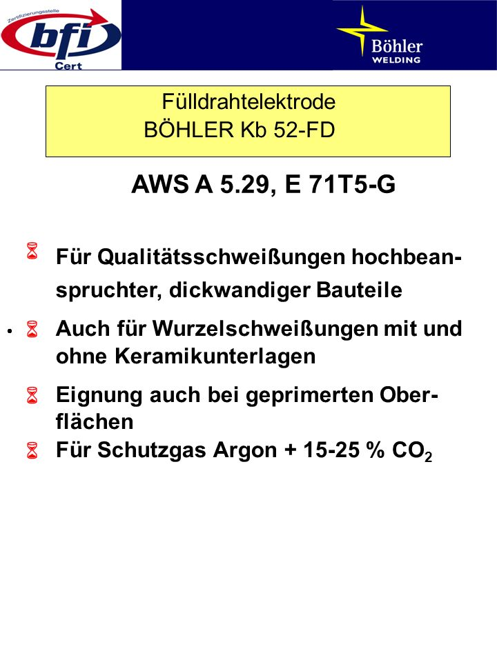 AWS A 5.29, E 71T5-G Fülldrahtelektrode BÖHLER Kb 52-FD 6