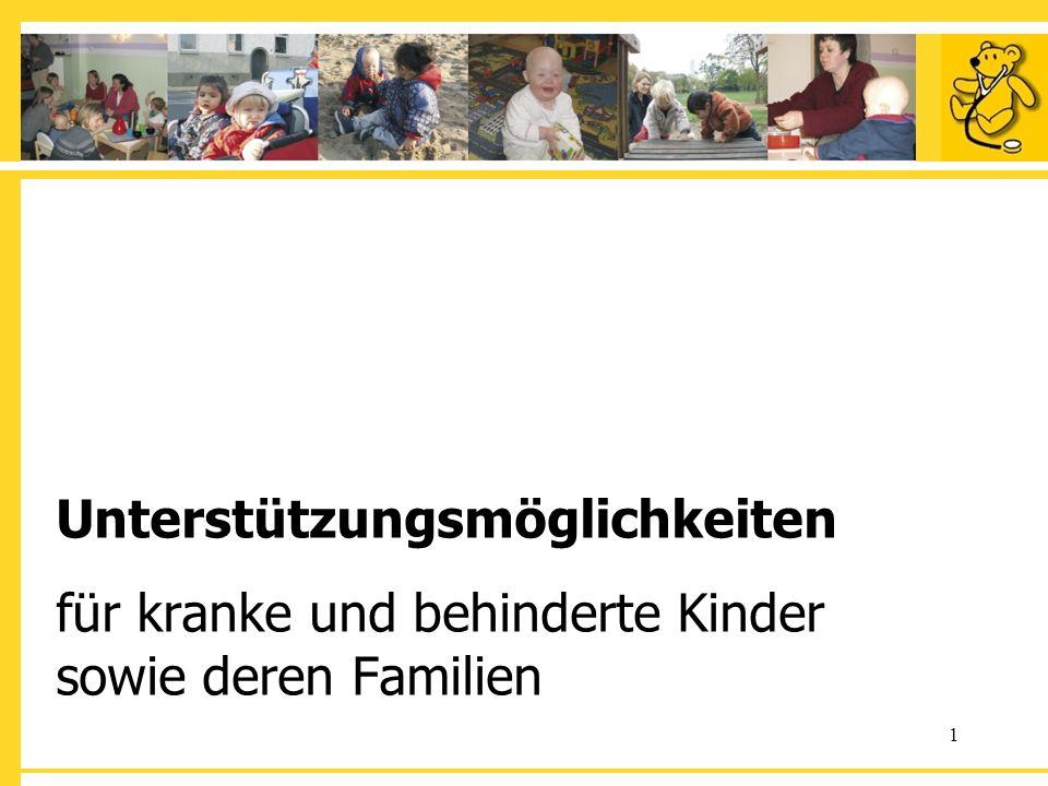 Unterstützungsmöglichkeiten für kranke und behinderte Kinder sowie deren Familien