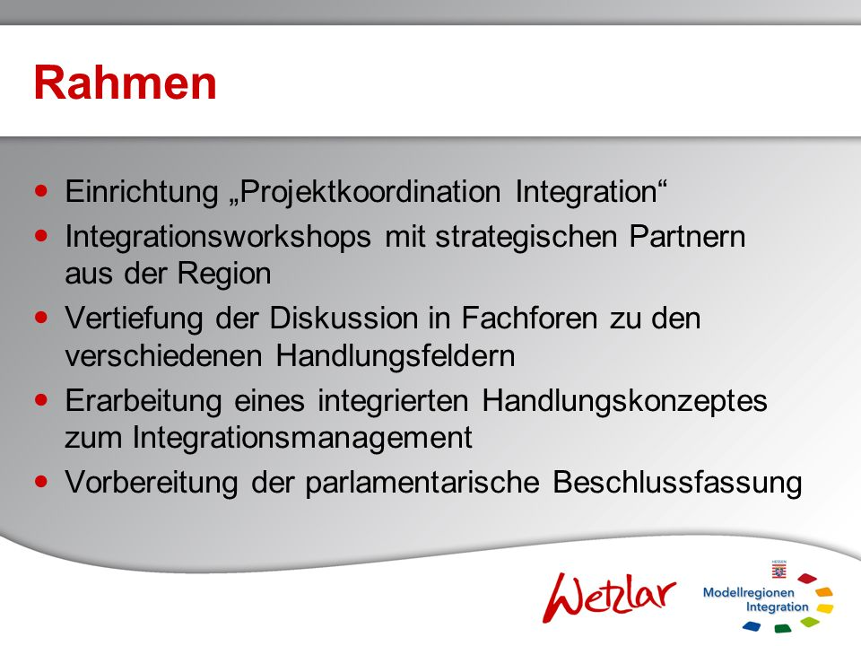 "Rahmen Einrichtung ""Projektkoordination Integration"