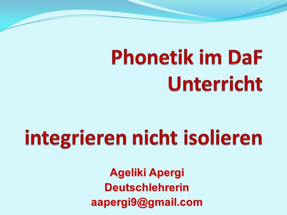 Phonetik im DaF Unterricht integrieren nicht isolieren