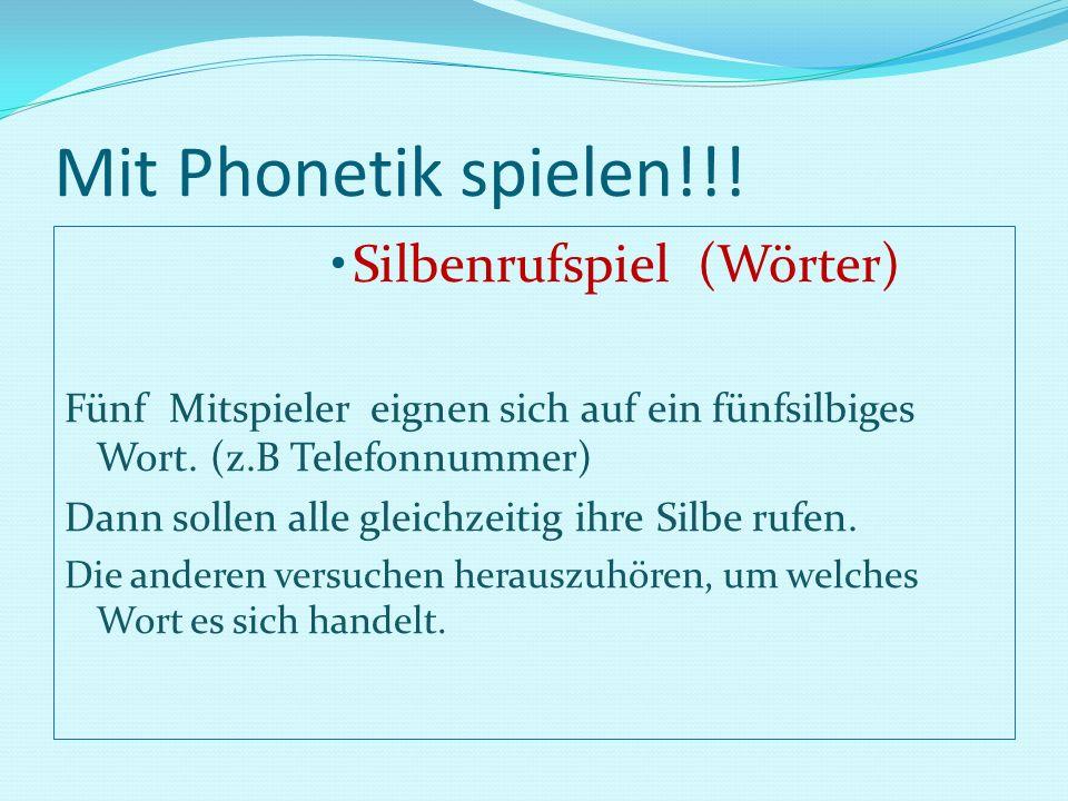 Mit Phonetik spielen!!! Silbenrufspiel (Wörter)