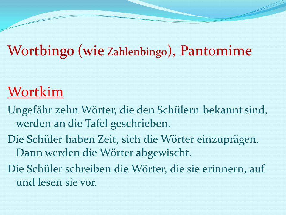 Wortbingo (wie Zahlenbingo), Pantomime Wortkim
