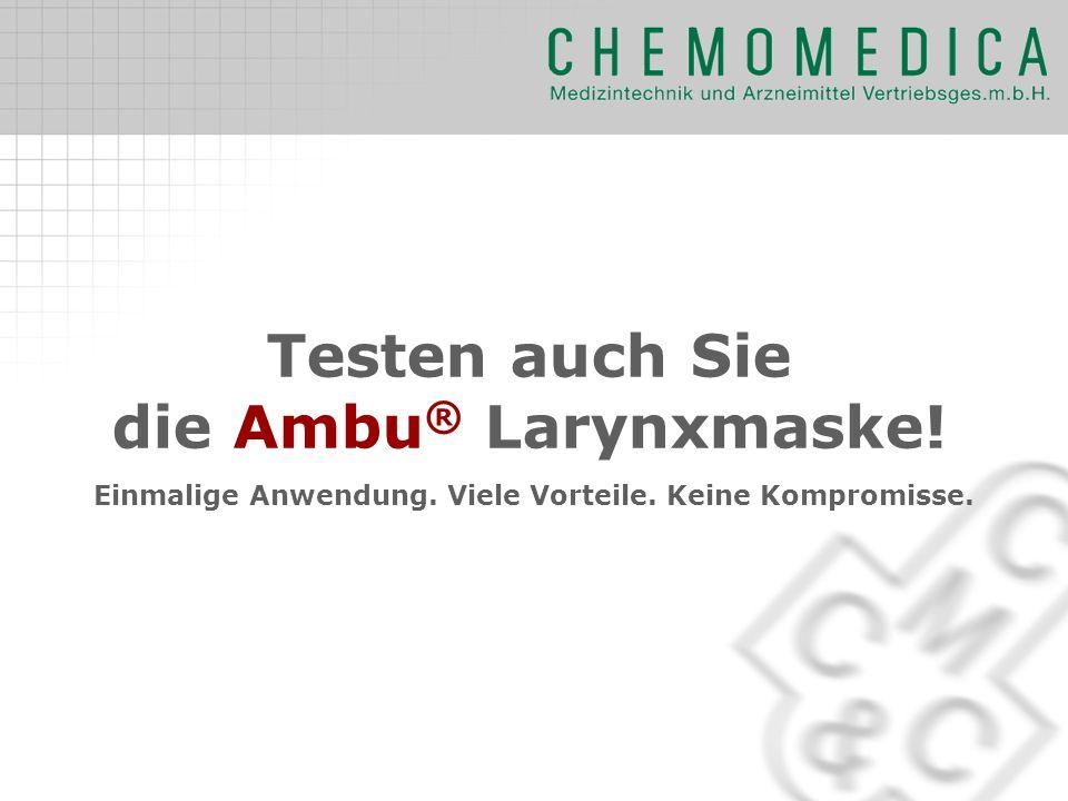 Testen auch Sie die Ambu® Larynxmaske!