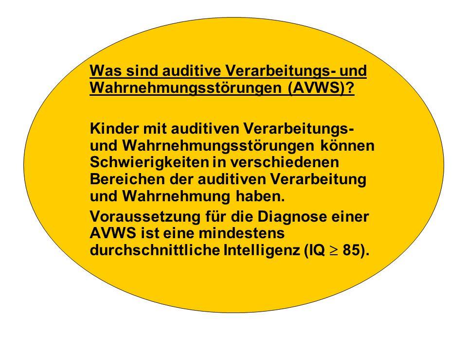 Was sind auditive Verarbeitungs- und Wahrnehmungsstörungen (AVWS)