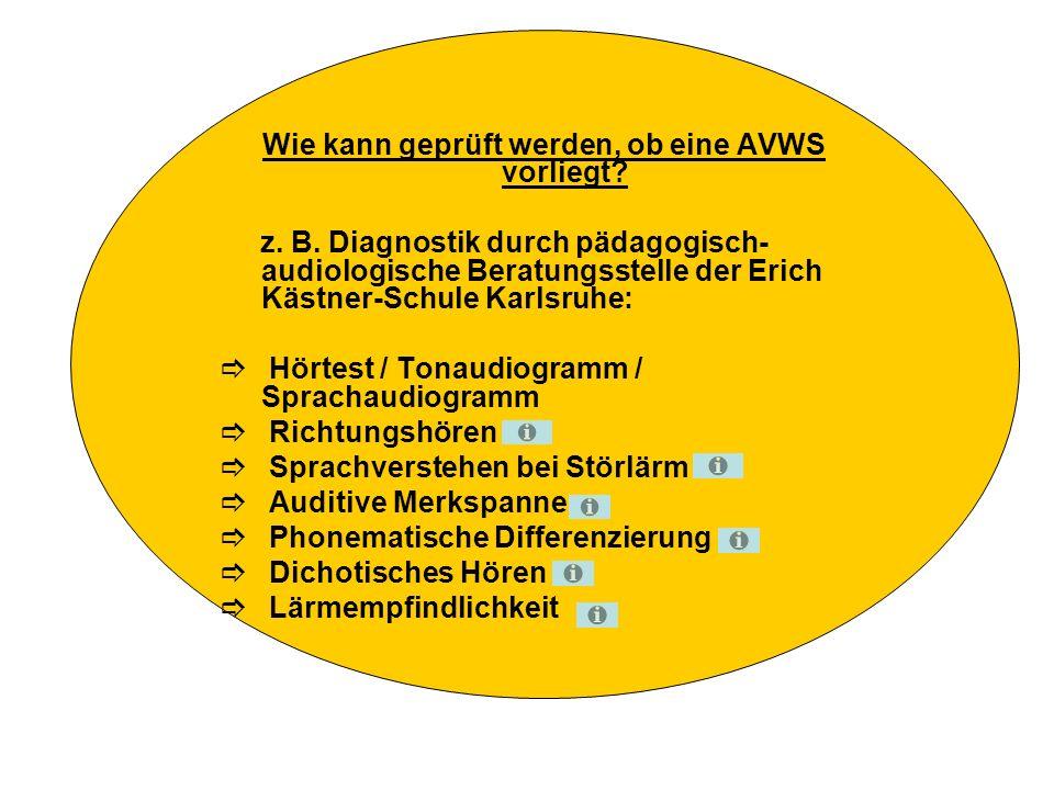 Wie kann geprüft werden, ob eine AVWS vorliegt