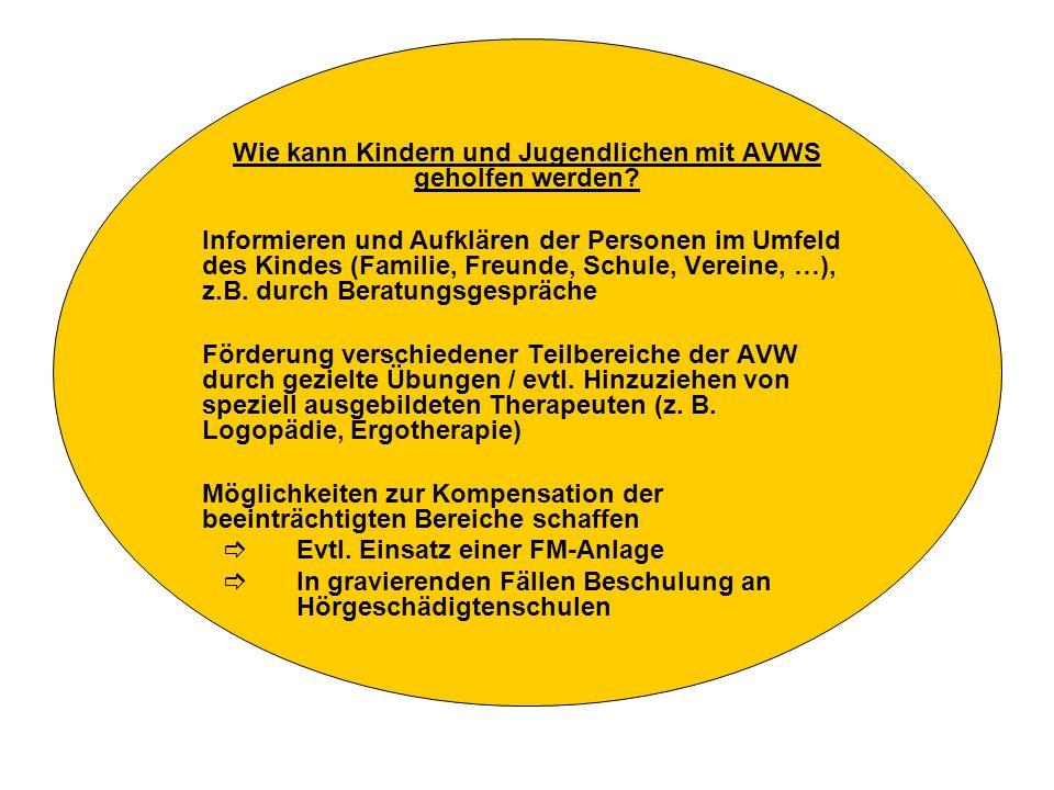Wie kann Kindern und Jugendlichen mit AVWS geholfen werden