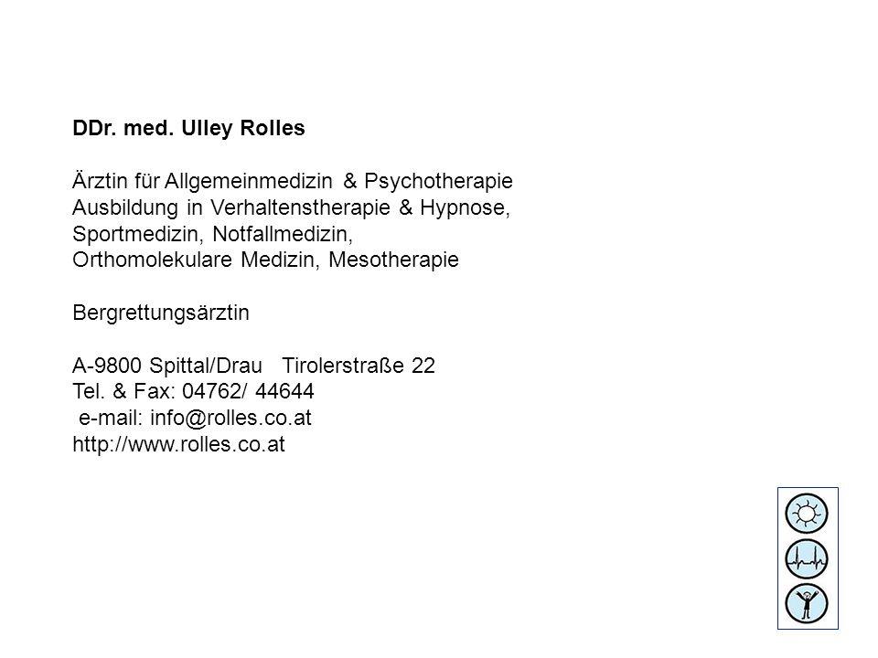 DDr. med. Ulley Rolles Ärztin für Allgemeinmedizin & Psychotherapie. Ausbildung in Verhaltenstherapie & Hypnose,