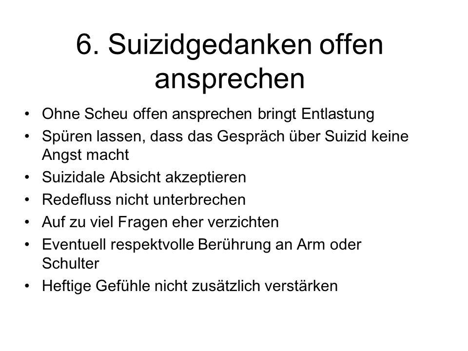 6. Suizidgedanken offen ansprechen