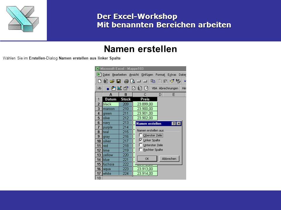 Namen erstellen Der Excel-Workshop Mit benannten Bereichen arbeiten