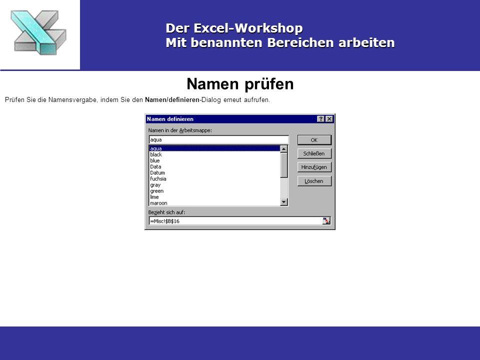 Namen prüfen Der Excel-Workshop Mit benannten Bereichen arbeiten