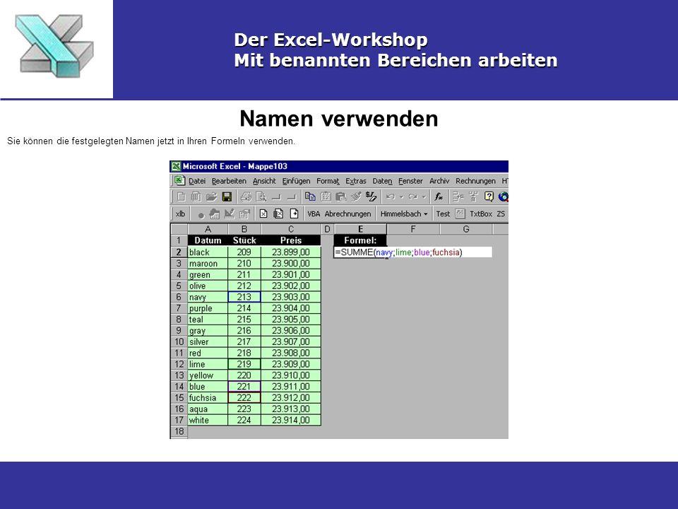 Namen verwenden Der Excel-Workshop Mit benannten Bereichen arbeiten
