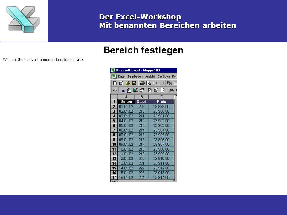 Bereich festlegen Der Excel-Workshop Mit benannten Bereichen arbeiten