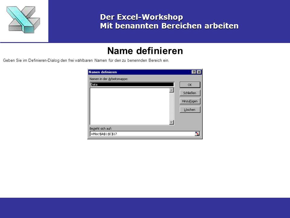 Name definieren Der Excel-Workshop Mit benannten Bereichen arbeiten