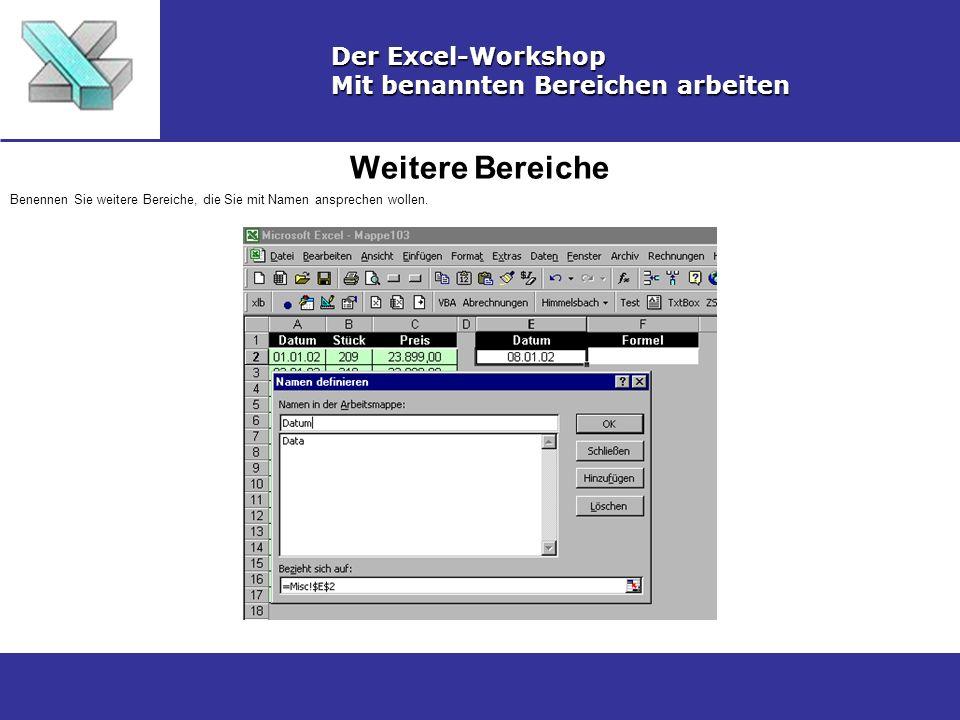 Weitere Bereiche Der Excel-Workshop Mit benannten Bereichen arbeiten