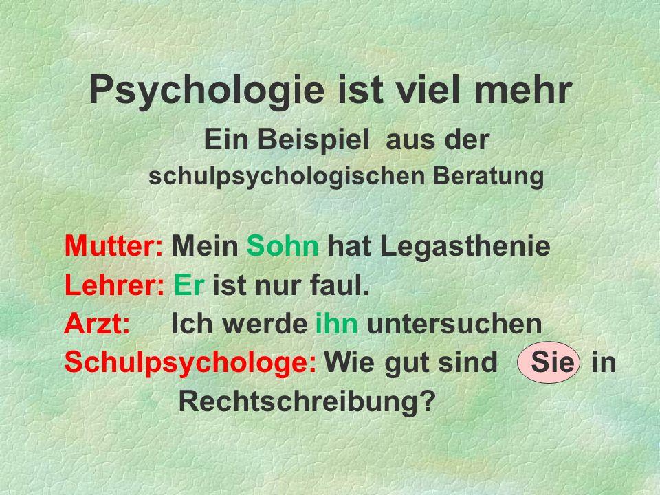 Psychologie ist viel mehr