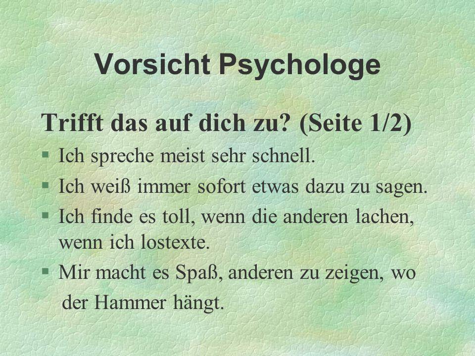 Vorsicht Psychologe Trifft das auf dich zu (Seite 1/2)