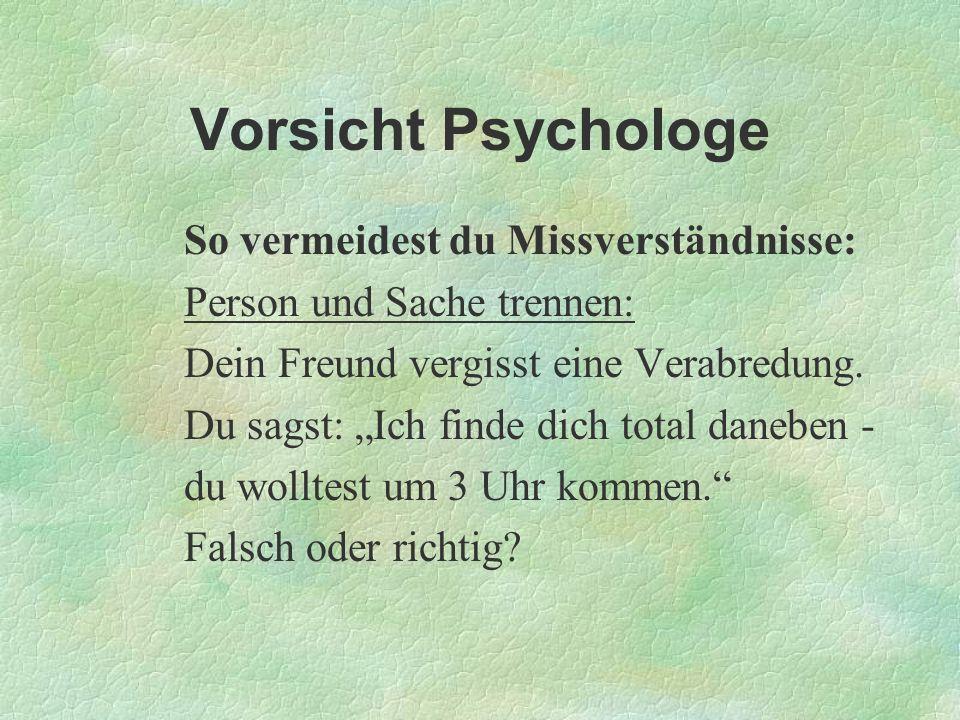 Vorsicht Psychologe So vermeidest du Missverständnisse: