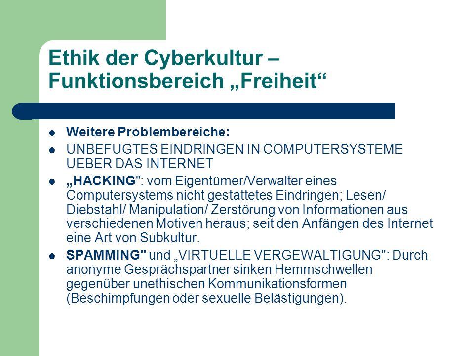 """Ethik der Cyberkultur – Funktionsbereich """"Freiheit"""