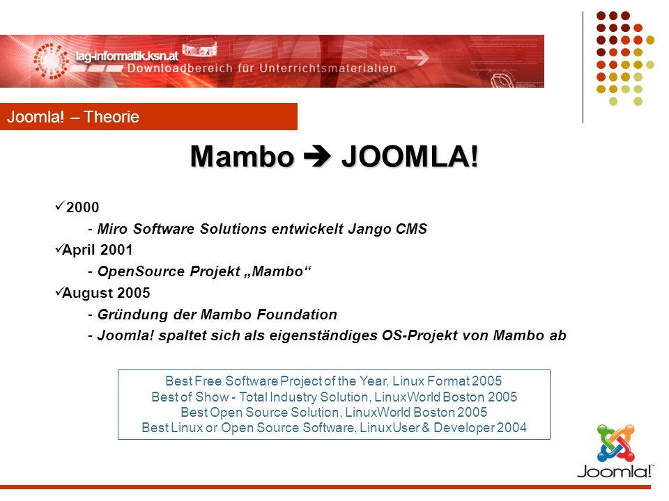 Mambo  JOOMLA! Joomla! – Theorie 2000