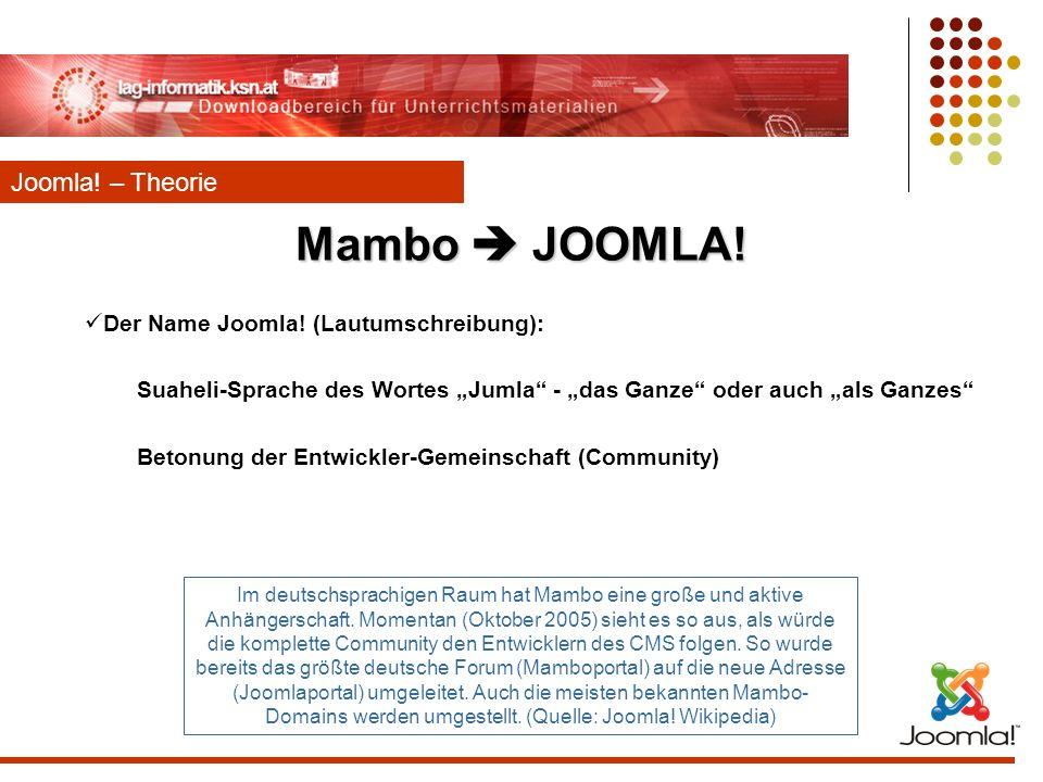 Mambo  JOOMLA! Joomla! – Theorie Der Name Joomla! (Lautumschreibung):