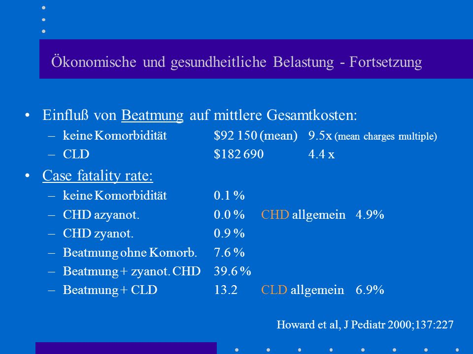 Ökonomische und gesundheitliche Belastung - Fortsetzung